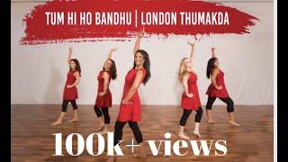 Tum Hi Ho Bandhu & London Thumakda