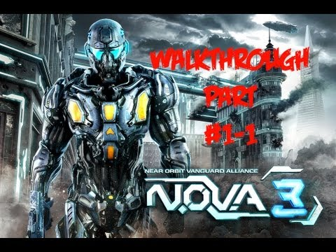 N.O.V.A. 3 - Near Orbit Vanguard Alliance - Universal - Walkthrough Part #1 - 1
