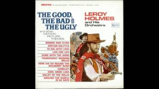 LEROY HOLMES - THE FINALE FROM FIVE DOLLARS MORE - ENNIO MORRICONE