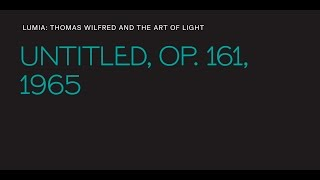 "Thomas Wilfred, ""Untitled, Op. 161"""