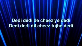 Dil Cheez Tujhe Dedi Lyrics – Airlift