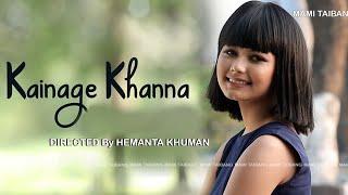 Kainage Khanna || Sushitra Wangkhem & Roshan - Official Music Video Release 2017