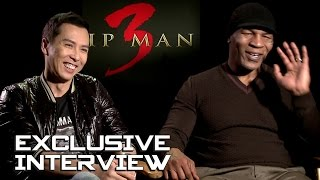 Donnie Yen & Mike Tyson Exclusive Interview - IP MAN 3 (2016)