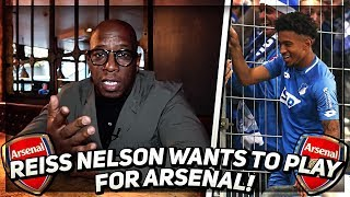 Reiss Nelson Wants To Play For Arsenal And That