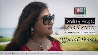Zara Zara & Broken Angel (Mashup) | Teaser | Ulfat Unplugged ft. Rupali Rakshit & Abhijit Sen