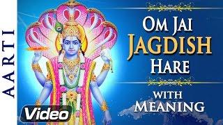 Om Jai Jagdish Hare Aarti with Meaning   Lord Vishnu Aarti   Bhakti Songs
