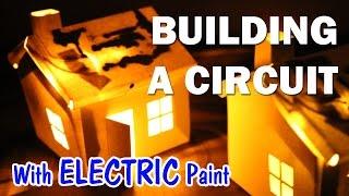 Electric Paint!  Building a Circuit