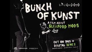 BUNCH OF KUNST Official Trailer (2018) Sleaford Mods