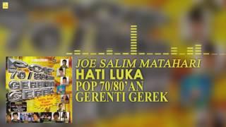 Joe Salim Matahari - Hati Luka (Official Audio)