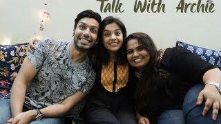 Archana Kavi | Talk With Archie ft. Kanan Gill & Sumukhi Suresh