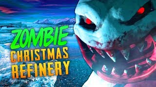 ZOMBIE CHRISTMAS REFINERY (Call of Duty Zombies)