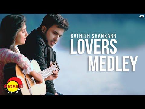 Lovers Medley - Rathish Shankarr [Official Video]