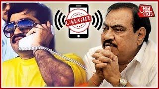 Khabardaar: Call Records Reveal Dawood Links With Eknath Khadse