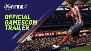 FIFA 18   Official Gamescom 2017 Trailer (Blue Monday Mix)
