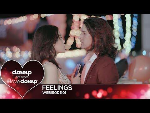 #LoveCloseup | Webisode 01- Feelings by Closeup