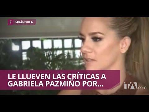 Xxx Mp4 La Razón Por La Que Gabriela Pazmiño Es Muy Criticada Jarabe De Pico 3gp Sex