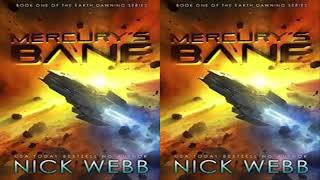 Mercury's Bane (Book 1 of the Earth Dawning) by Nick Webb Audiobook Part 1