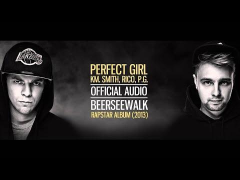 Xxx Mp4 Beerseewalk Perfect Girl Km Rico P G Smith Audio 3gp Sex