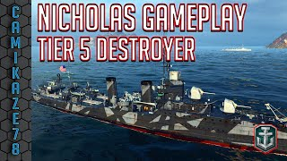 World of Warships Gameplay | Nicholas : Tier 5 Destroyer | Awesome match!