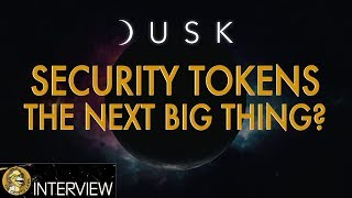 The Next Big Financial Opportunity - Security Tokens - Dusk Network Interview