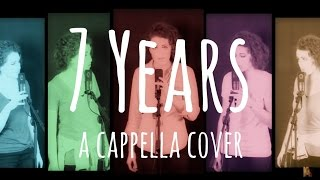 7 YEARS - A cappella Cover - Lukas Graham