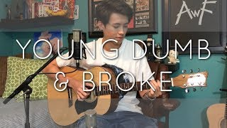 Khalid - Young Dumb & Broke - Cover (Vocal & Fingerstyle)