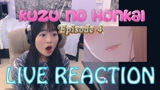 Kuzu No Honkai Episode 4 LIVE REACTION!!