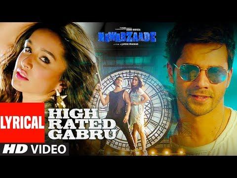 Xxx Mp4 High Rated Gabru Lyrical Video Nawabzaade Varun Dhawan Shraddha Kapoor Guru Randhawa 3gp Sex