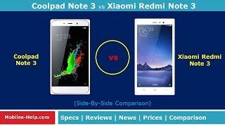 Coolpad Note 3 vs Xiaomi Redmi Note 3 (Side-By-Side Comparison)