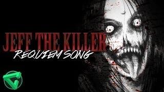DESCARGAR JEFF THE KILLER REQUIEM SONG By iTownGamePlay (Canción)