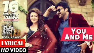 You And Me Full Song lyrical | Khaidi No 150 | Chiranjeevi, Kajal | Rockstar DSP | V V Vinayak