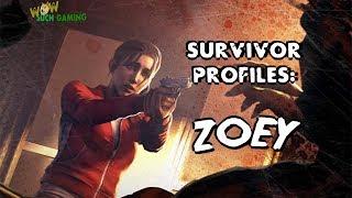 *L4D2* SURVIVOR PROFILES: -ZOEY-