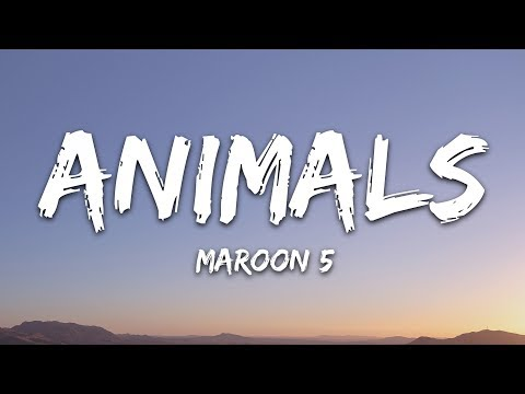 Maroon 5 Animals Lyrics