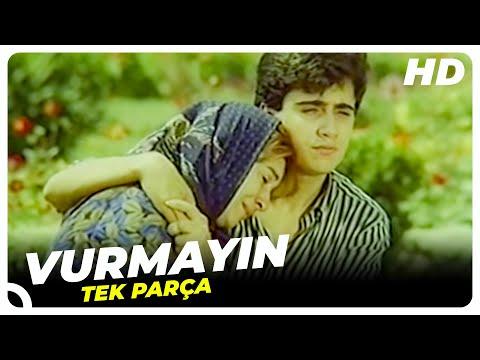 Vurmayın Türk Filmi