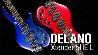 Delano Xtender 5 HE/L & Delano Sonar 3