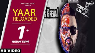 Yaar Reloaded (Full Song) Teg Grewal - New Punjabi Songs 2017 - Latest Punjabi Song 2017