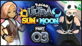 Pokemon Ultra Sun & Moon w/ @PKSparkxx - Part 3 |