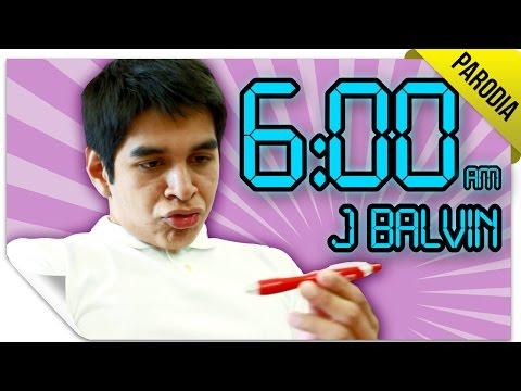 6 AM - J Balvin ft. Farruko | PARODIA | QueParió!