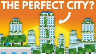 How Can We Make The Perfect City? ft. Real Engineering