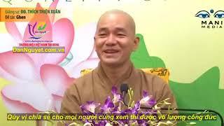 Thầy Thiện Xuân giảng rất hay ... chủ đề : GHEN