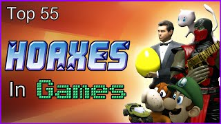 Top 55 Hoaxes In Games