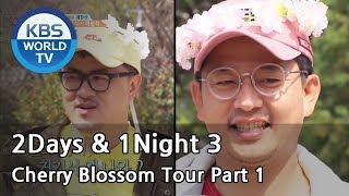 2Days & 1Night Season3 : Cherry Blossom Tour Part 1 [ENG/2018.04.22]