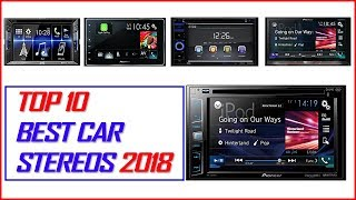 Best Touch Screen Car Stereos 2018 - Top 10 Best Car Stereos 2018