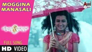 Moggina Manasu | Moggina Manasali | Yash, Radhika Pandith | Shreya Goshal | Kannada Songs