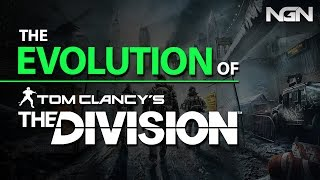 The EVOLUTION of TOM CLANCY'S THE DIVISION