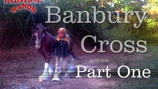 Banbury Cross: Part 1