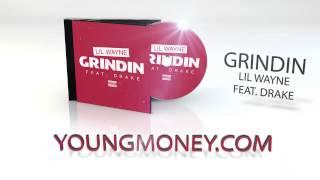 Lil Wayne - Grindin feat. Drake