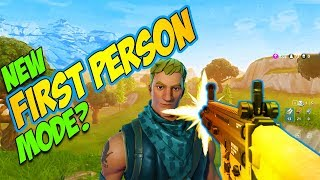 Fortnite New Game Mode includes FIRST PERSON BATTLE ROYALE? - Fortnite New Game Mode & Thoughts