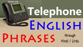 Important Telephone phrases in English - Speak English fluently on the phone through Hindi and Urdu