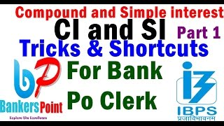 Compound Interest (CI and SI ) tricks | Shortcuts Part 1 | For IBPS PO | Clerk | SBI | RRB